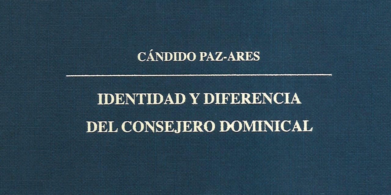 Identidad y diferencia del consejero dominical
