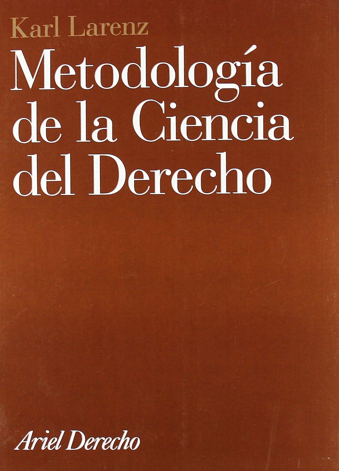 Metodología de la ciencia del Derecho: Amazon.es: Karl Larenz: Libros