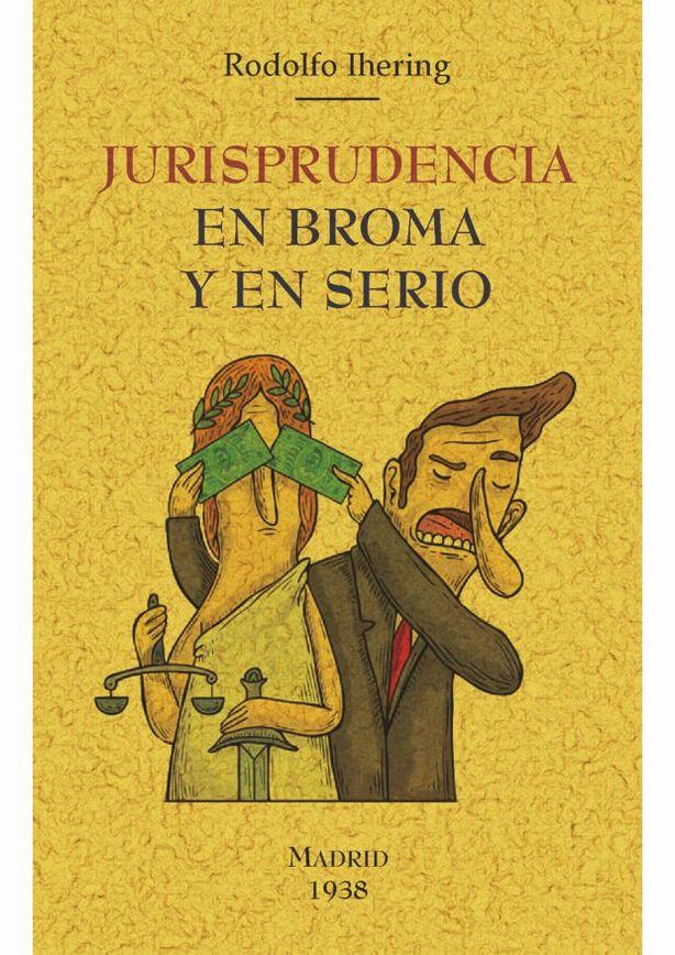 Librería Dykinson - Jurisprudencia en broma y en serio - Ihering, Rodolfo   978-84-9001-561-2