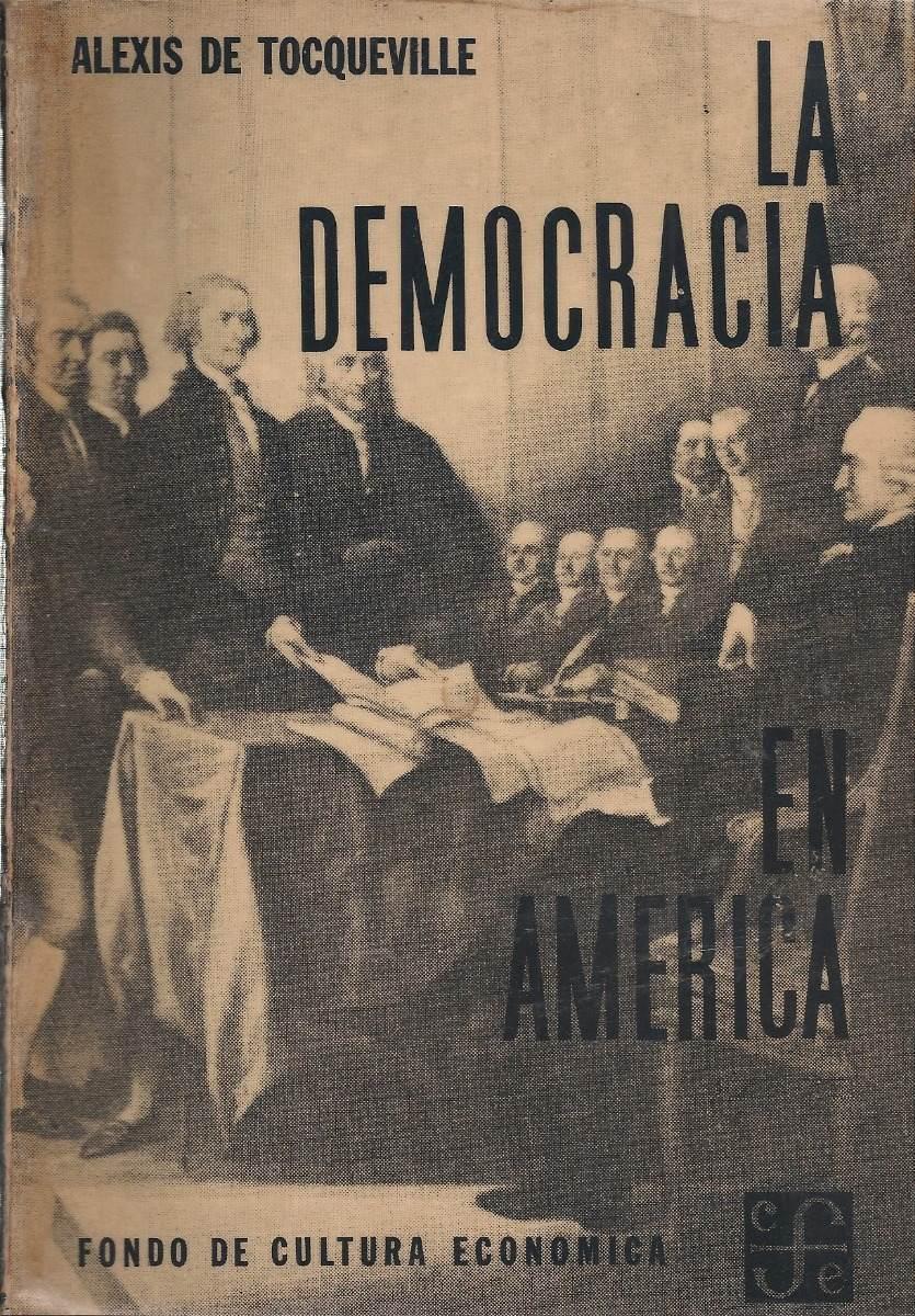 La Democracia En América (nuevo) / Alexis De Tocqueville - Bs. 4.500.000,00 en Mercado Libre