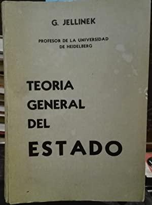 Teoría general del Estado. Traducción y prólogo de la segunda edición alemana por Fernando de los ...